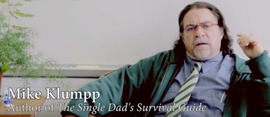 The Single Dad's Survival Guide: Interview with Mike Klumpp
