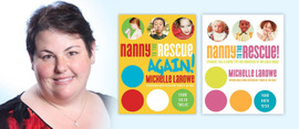 Michelle LaRowe Interview: Nanny Expert & Author of Nanny to the Rescue Books